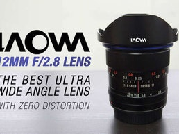 Ultra Wide Angle Lens with Zero Distortion, Laowa 12mm f/2.8