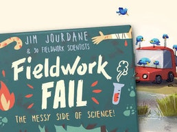 Fieldwork Fail: When Science Goes Messy - BOOK