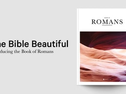 The Bible Beautiful - Romans