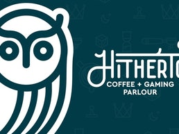 Hitherto Coffee & Gaming Parlour