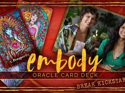 Embody Oracle Deck - BREAK KICKSTARTER
