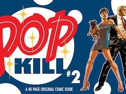 Palmiotti & Johnson's POP KILL issue 2 adult comic book