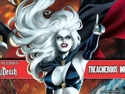 Brian Pulido's Newest: Lady Death: Treacherous Infamy #1!