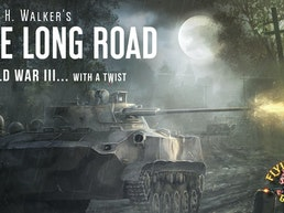 The Long Road -World War III with a paranormal twist