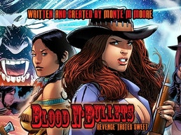 Blood N'Bullets #1 : A Supernatural Western